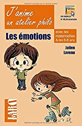 J'anime un atelier philo avec les maternelles et les 6-8 ans: Les émotions