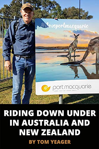 Riding Down Under in Australia and New Zealand (Heart of A Gypsy Travel Series) (English Edition) por Tom Yeager