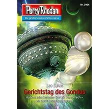 "Perry Rhodan 2904: Gerichtstag des Gondus: Perry Rhodan-Zyklus ""Genesis"" (Perry Rhodan-Erstauflage)"
