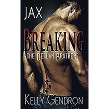 Jax (Breaking the Declan Brothers)
