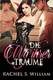 Die Wg Ihrer Traume: Western Romane, Historische Liebesromane, Cowboy Romane, Romantische Romane