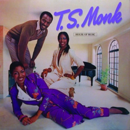 House Of Music (Expanded Edition) by T.S. Monk (2010-08-17)