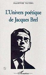 L'Univers poétique de Jacques Brel