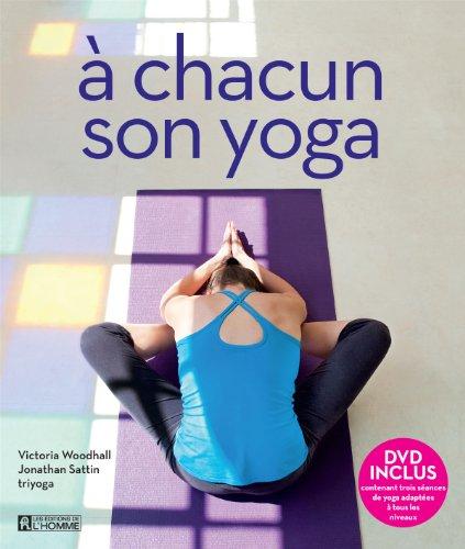 A chacun son yoga (1DVD) par Victoria Woodhall, Jonathan Sattin, Triyoga