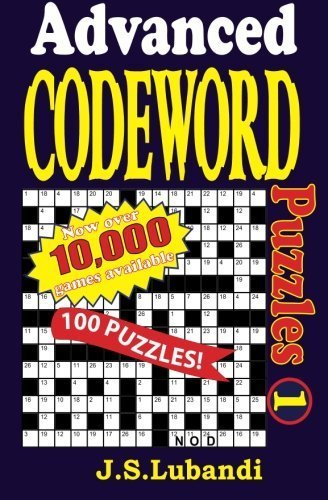 Advanced Codeword Puzzles (Volume 1) by J S Lubandi (2013-11-29)