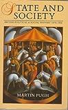 STATE & SOCIETY : BRIT POLITICAL & SOCIAL HISTORY 1870-19 EA PR: British Political and Social History, 1870-1992