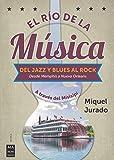 El río de la música: A través del Misisipi