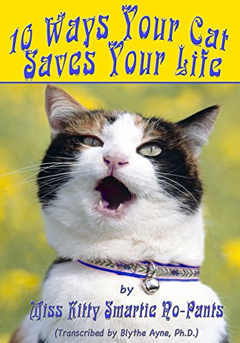 10 Ways Your Cat Saves Your Life (English Edition) Kitty Cat Pant