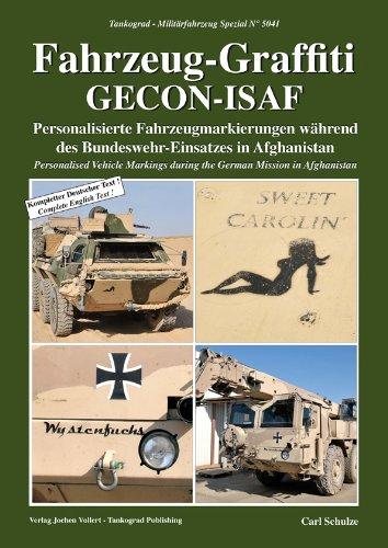 Tankograd 5041 Fahrzeug-Graffiti GECON-ISAF - Personalisierte Fahrzeugmarkierungen während des Bundeswehr-Einsatzes in Afghanistan