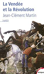La Vendée et la Révolution