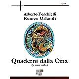Quaderni dalla Cina (e non solo): 1 - 2014 (Osservatorio Asia)