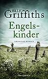 Elly Griffiths: Engelskinder