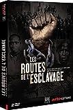 """Afficher """"Les Routes de l'esclavage"""""""