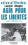 Côte d'Ivoire - Agir pour les libertés