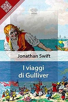 I Viaggi di Gulliver di [Swift, Jonathan]
