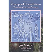 Conceptual Constellations: Constellating Story and Archetype: Volume 2 (The Constellated Field)