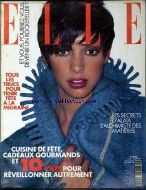 ELLE [No 2502] du 13/12/1993 - POURRIEZ-VOUS DEVENIR ROCKEFELLER ? - LA MIGRAINE - ALA+¼A - CUISINE D'ETE.