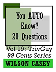 You Auto Know? (TrivGuy 99 Cents Series Book 19) (English Edition)