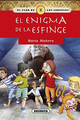 El enigma de la esfinge (El club de los sabuesos) por S.A. (SUSAE) Susaeta Ediciones