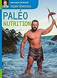 Image de Paléo Nutrition: Augmentez vos performances, perdez la graisse, gagnez du muscl