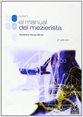 MANUAL DEL MEZIERISTA, EL (Tomo I) (Medicina) por Godelieve Denys-Struyf