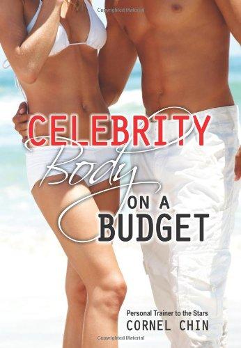 Celebrity Body on a Budget por Cornel Chin