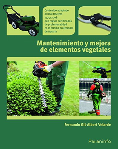 Mantenimiento y mejora de elementos vegetales (Jardineria) por FERNANDO GIL-ALBERT VELARDE