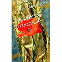 J'apprends le roumain (French Edition)