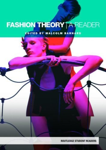 Fashion Theory: A Reader (Routledge Student Readers) by Barnard, Malcolm (2007) Paperback