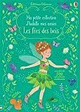 Telecharger Livres J habille mes amies Ma petite collection Les fees des bois (PDF,EPUB,MOBI) gratuits en Francaise