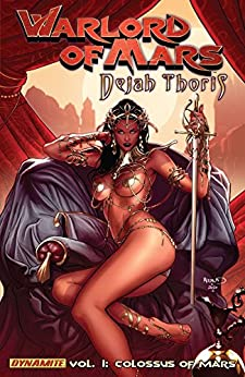 Warlord of Mars: Dejah Thoris Vol. 1: Colossus of Mars by [Nelson, Arvid]