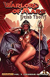 Warlord of Mars: Dejah Thoris Vol. 1: Colossus of Mars
