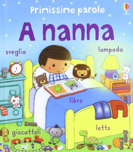 A nanna. Ediz. illustrata