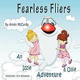 Fearless Fliers - An Izzie & Ollie Adventure