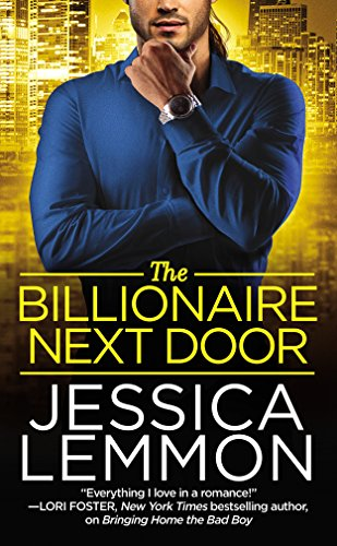 The Billionaire Next Door (Billionaire Bad Boys Book 2) by [Lemmon, Jessica]