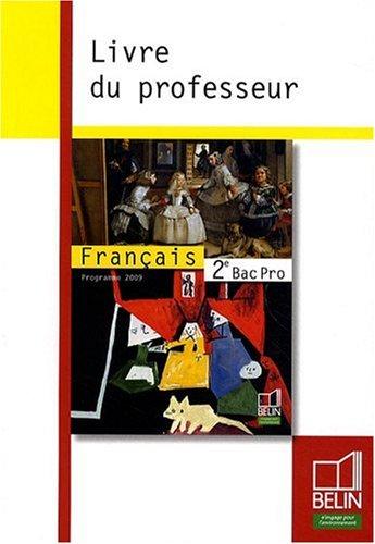 franais-2e-bac-pro-livre-du-professeur-programme-2009