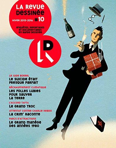 La Revue Dessine #10: Hiver 2015 - 2016