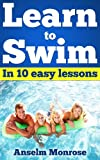 LEARN TO SWIN: in 10 easy lessons