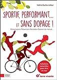 """Afficher """"Sportif, performant... et sans dopage !"""""""