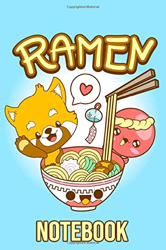 Ramen Notebook: Kawaii Ramen Notebook Journal - Ramen Gifts for Girls, Boys, Kids, Teens, Asian Food Lovers, Women, Men - College Ruled Lined ... for Writing, Doodling, Sketching etc. vol. 3
