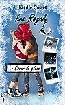 Les Royals, tome 1 : Coeur de glace par Costet