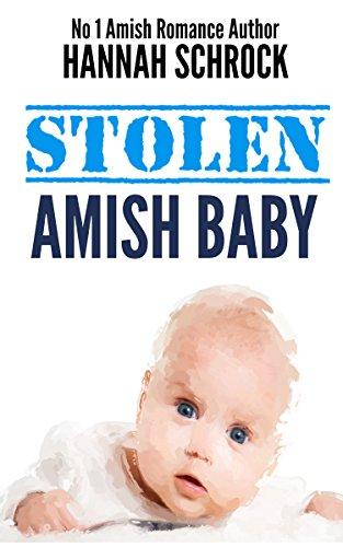 Stolen Amish Baby Amish Romance