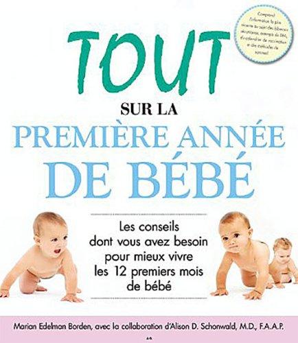 Tout sur la première année de bébé