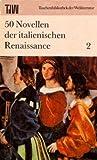 50 Novellen der italienischen Renaissance, Band 2 - Taschenbuch der Weltliteratur (TdW)