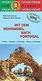 Mit dem Wohnmobil nach Portugal (Womo-Reihe) - Reinhard Schulz, Waltraud Roth-Schulz