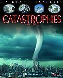 Les catastrophes naturelles...