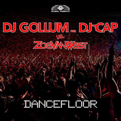 DJ Gollum feat. DJ Cap vs. Zoe VanWest - Dancefloor