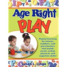 [(Age-Right Play)] [By (author) Susan L Lingo] published on (May, 2008)