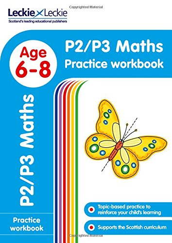 P2/P3 Maths Practice Workbook: Extra Practice for CfE Primary School English (Leckie Primary Success)
