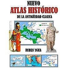 NUEVO ATLAS HISTÓRICO: DE LA ANTIGÜEDAD CLÁSICA